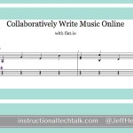 Collaboratively Write Music Online