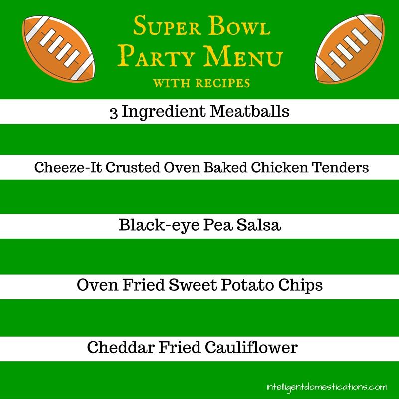 Super Bowl Party Menu with recipes at intelligentdomestications.com