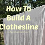 How To Build A Clothesline Complete Tutorial on Intelligentdomestications.com