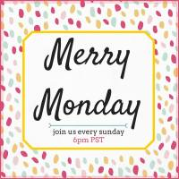Merry Monday Linky Party #53 One Year Anniversary Celebration & Cash Giveaway