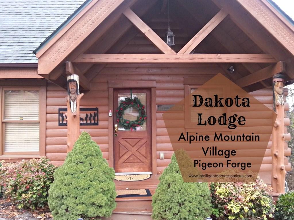Dakota Lodge Review.Alpine Mountain Village Pigeon Forge Tennessee.intelligentdomestications.com