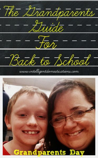 The Grandparents Guide for Back to School.www.intelligentdomestications.com