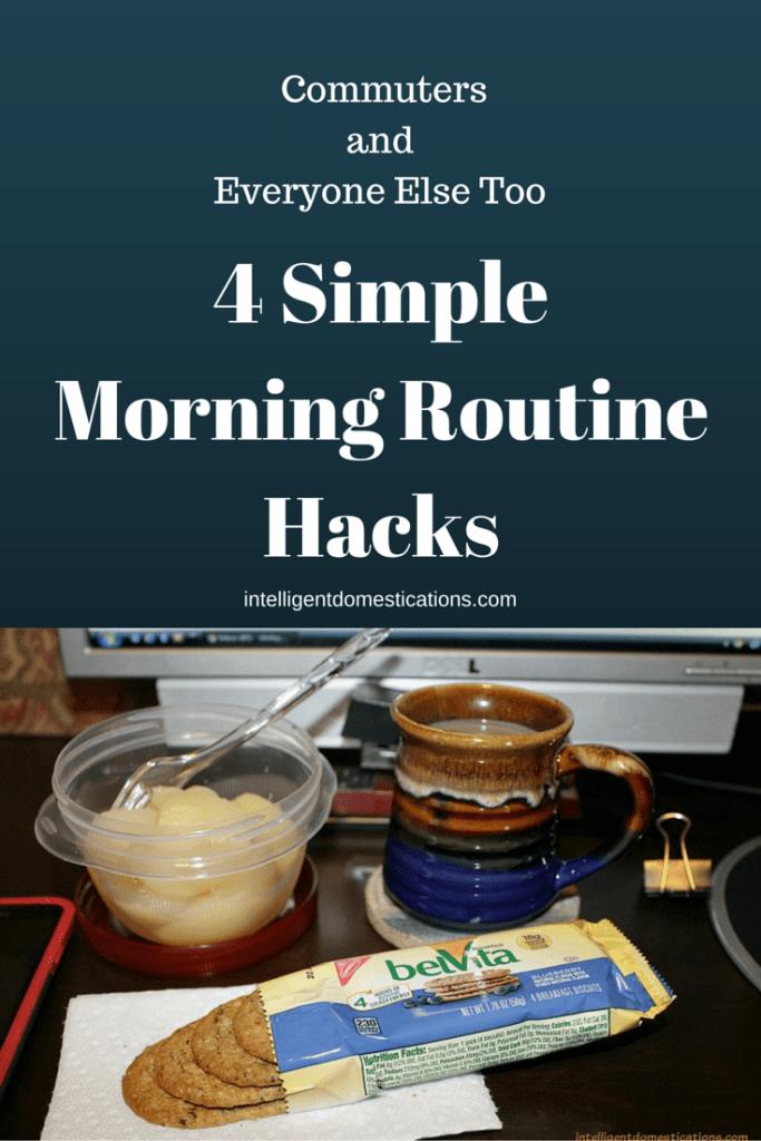 4 SimpleMorning RoutineHacks.intelligentdomestications.com
