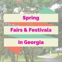 Spring Fairs & Festivals in Georgia 2016