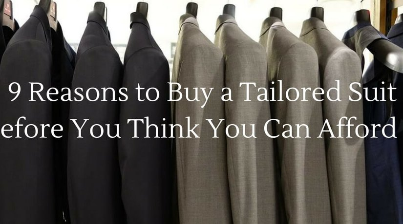 9 Reasons to Buy a Tailored Suit