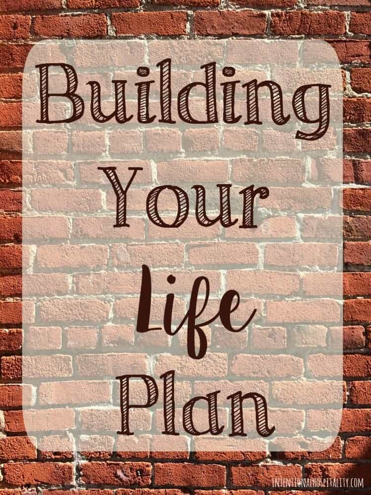 How to build your life plan