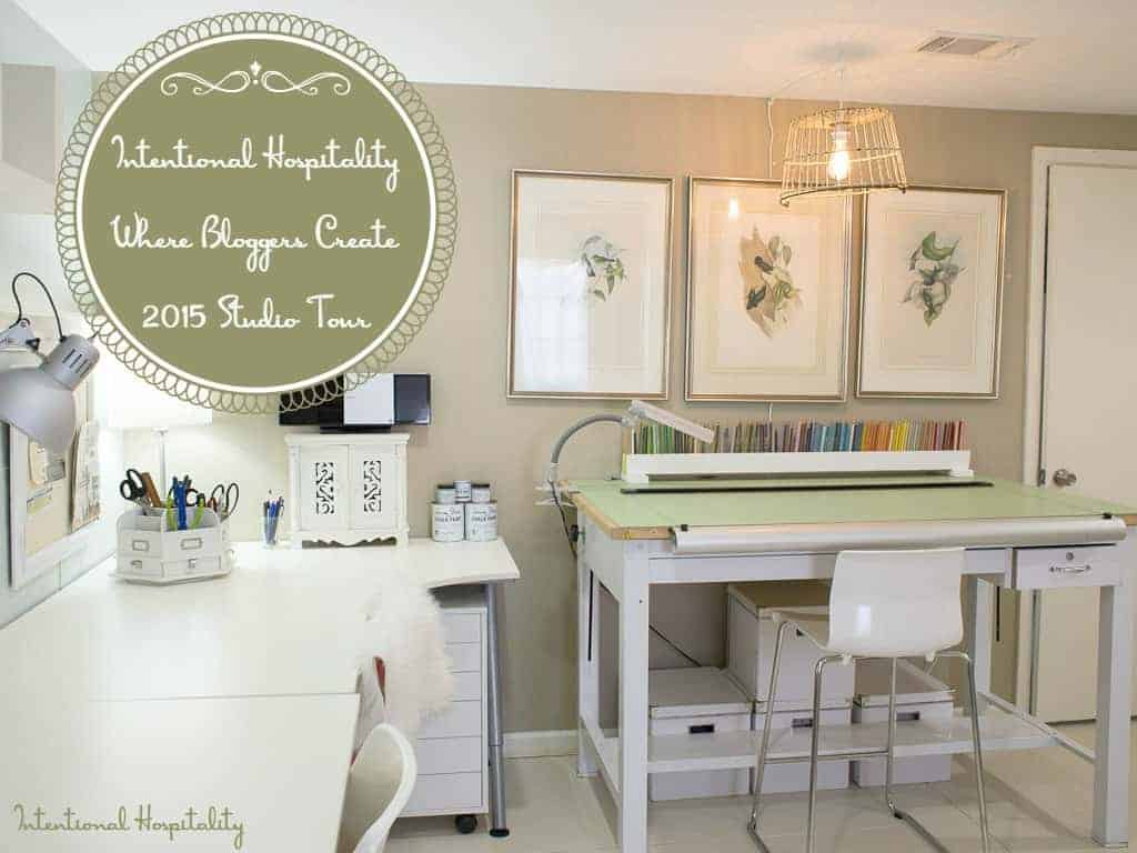 Intentional Hospitality   Where Bloggers Create 2015 Studio Tour Intentional Hospitality
