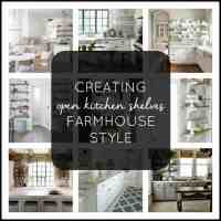 Open Kitchen Shelves Farmhouse Style