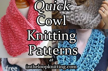 Quick Cowl Knitting Patterns