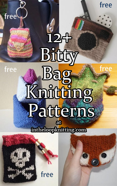 Knitting Pattern Makeup Bag : Bitty Bags Knitting Patterns In the Loop Knitting