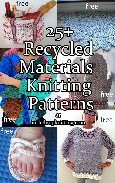 Knitting patterns using recycled materials in the loop for Something from waste material