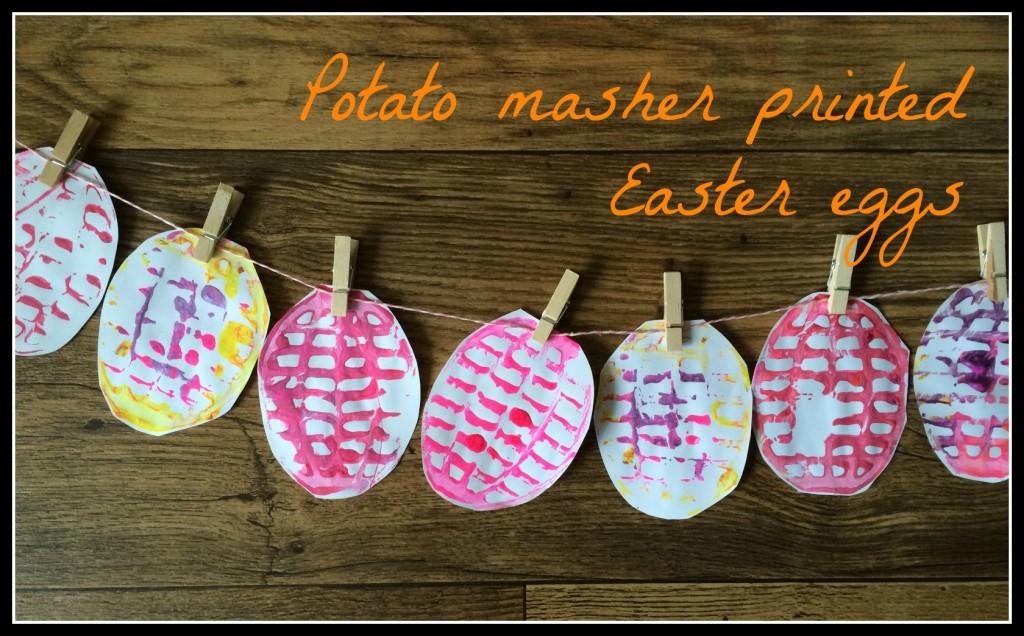 potato-masher-printed-easter-eggs-1024x636