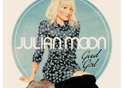"Julian Moon Set To Release Debut ""Good Girl"""