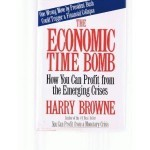 The Economic Time Bomb: Invertir en los Activos Correctos