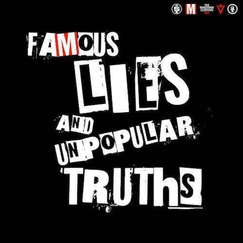 famous lies popular truths