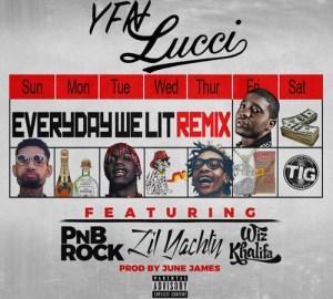 everyday we lit remix