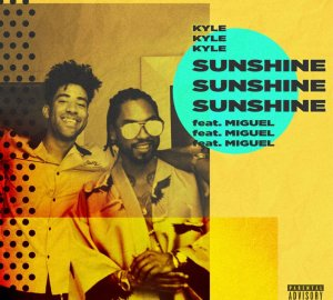 kyle ft miguel sunshine