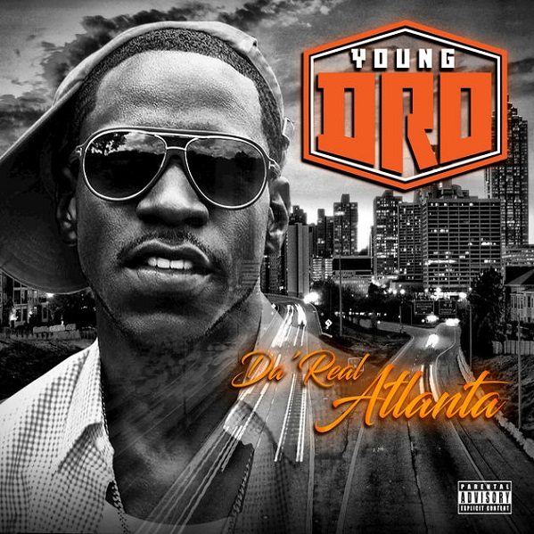 da real atlanta young dro