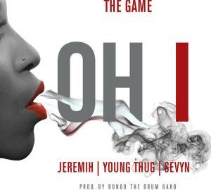 oh i the game young thug jeremih