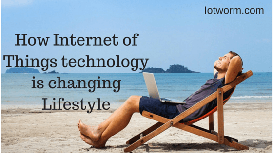 IoT and lifestyle