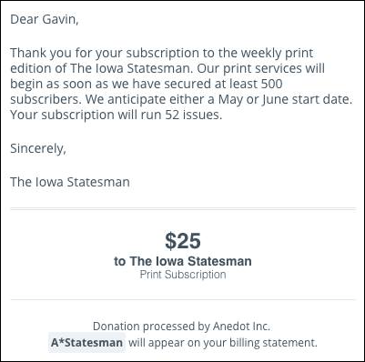 "The message that appears after you ""donate"" $25 for an annual subscription to The Iowa Statesman's yet-to-be print edition."