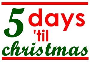 5 day 'til christmas
