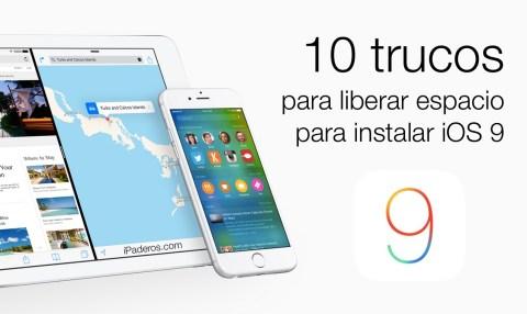10 trucos liberar espacio instalar iOS 9
