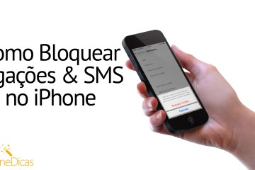 Como bloquear ligacoes e SMS no iPhone com iOS 7