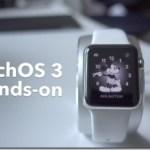 580x326xwatchos-3-hands-on-e1466320515913.jpg.pagespeed.ic.uMlrQKoUZU[1]