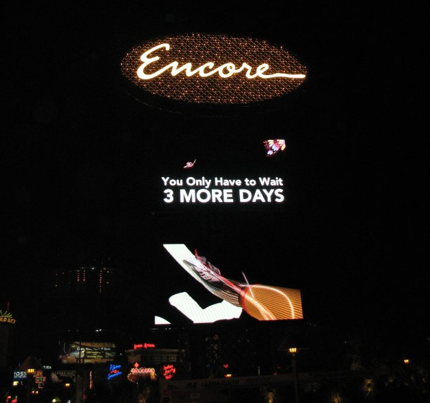 Encore Las Vegas Sign Only Three More Days Until Opening