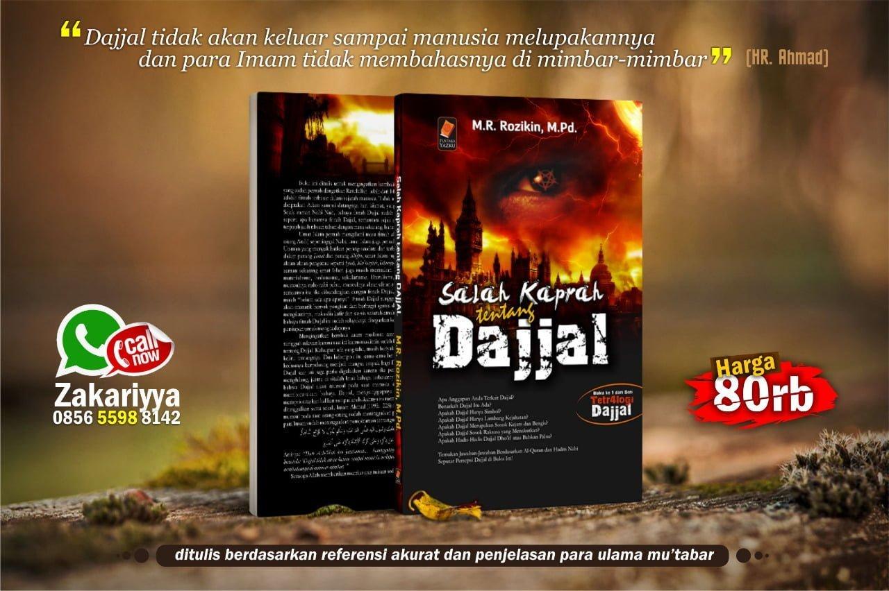 AL-MASIH AD-DAJJAL, FITNAH DAHSYAT YANG SERING DISALAH-PERSEPSIKAN