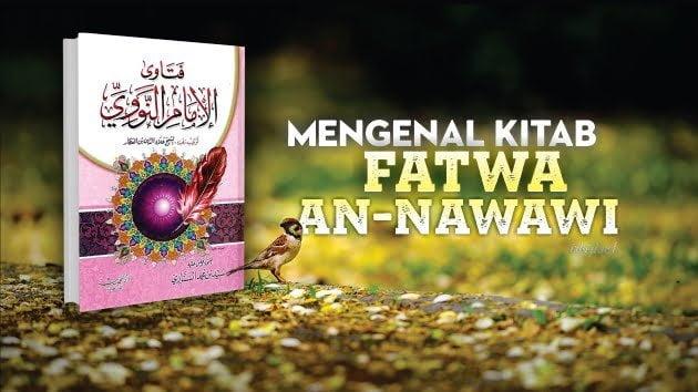 MENGENAL KITAB FATWA AN-NAWAWI
