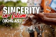SINCERITY IN ISLAM (IKHLAS)