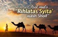 "ASAL MULA ""RIHLATAS SYITA' WASH-SHOIF"""