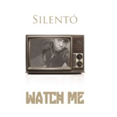 Silentó - Watch Me (Whip / Nae Nae)  artwork