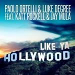 Like Ya Hollywood - EP (feat. Katt Rockell & Jay Mula)