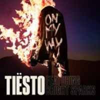 Tiësto - On My Way (feat. Bright Sparks) - Single