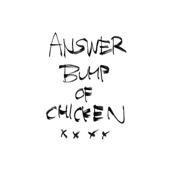 BUMP OF CHICKEN - アンサー アートワーク