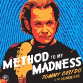 Tommy Castro & The Painkillers - Method To My Madness  artwork