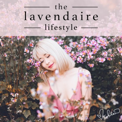 The Lavendaire Lifestyle by Aileen Xu: Lifestyle Design ...