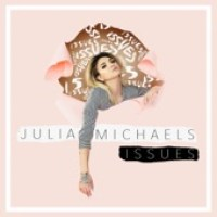Julia Michaels - Issues - Single
