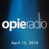 Opie Radio - Opie and Jimmy, April 15, 2016 (original_staging)  artwork