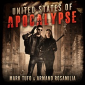 Mark Tufo & Armand Rosamilia - United States of Apocalypse (Unabridged)  artwork