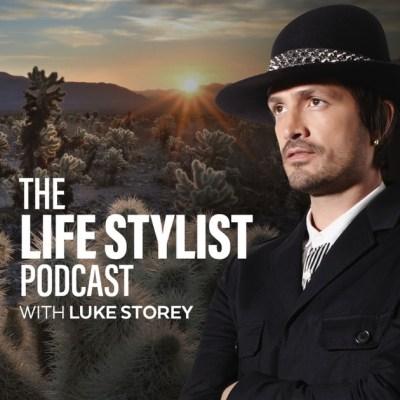 The Life Stylist Podcast by Luke Storey on Apple Podcasts
