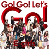 E-girls - Go! Go! Let's Go! アートワーク