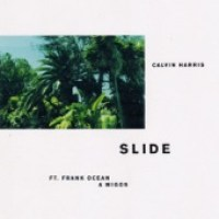 Calvin Harris - Slide (feat. Frank Ocean & Migos) - Single