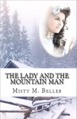 Misty M. Beller - The Lady and the Mountain Man  artwork