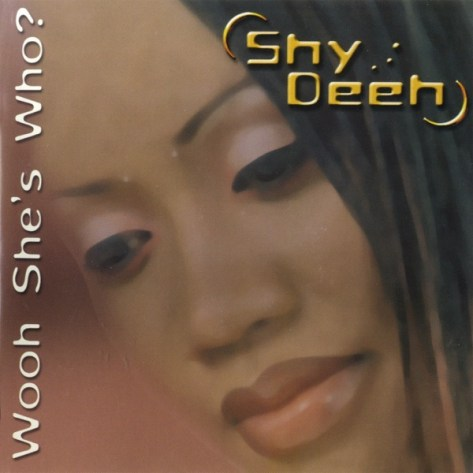 Shy Deeh-WOOH She S Who-CD-FLAC-2001-K0K Download
