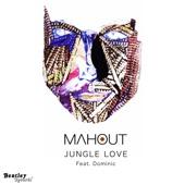 Jungle Love(feat. Dominic) - Single, Mahout