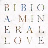 Bibio - A Mineral Love アートワーク